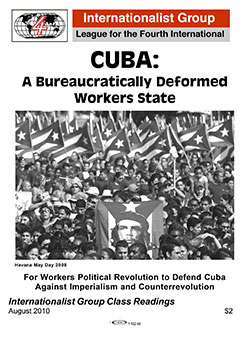 Cuba: A Bureaucratically Deformed Workers                         State Internationalist pamphlet
