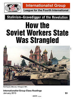 How the Soviet Workers State Was Strangled                         Internationalist pamphlet cover